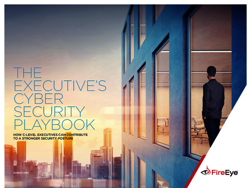 The Cyber Security Playbook: How C-Level Executives Can Contribute To A Stronger Security Posture