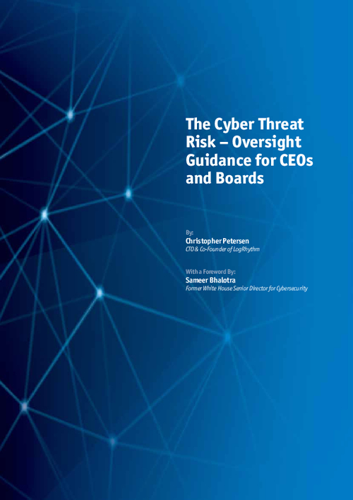The Cyber Threat Risk - Oversight Guidance for CEOs and Boards