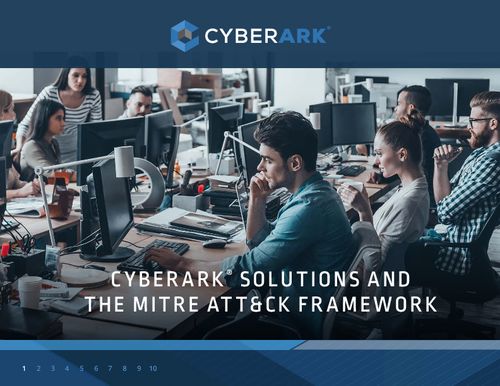 Cyberark Solutions and the MITRE Attack Framework