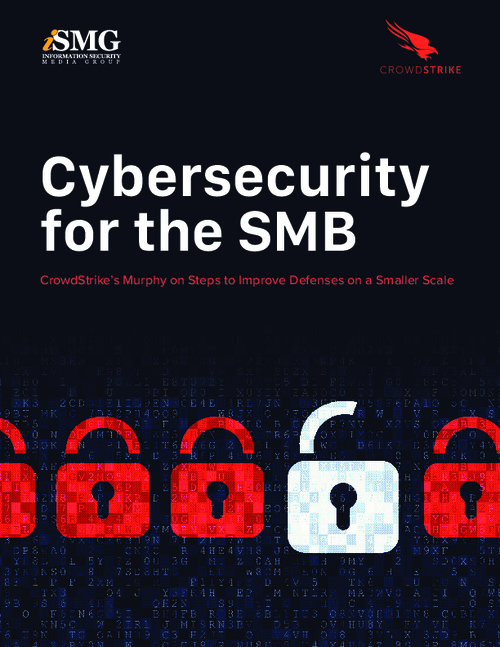 Cybersecurity for the SMB: Steps to Improve Defenses on a Smaller Scale