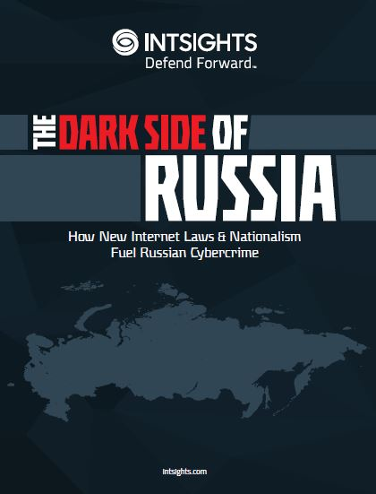The Dark Side of Russia: How New Internet Laws & Nationalism Fuel Russian Cybercrime