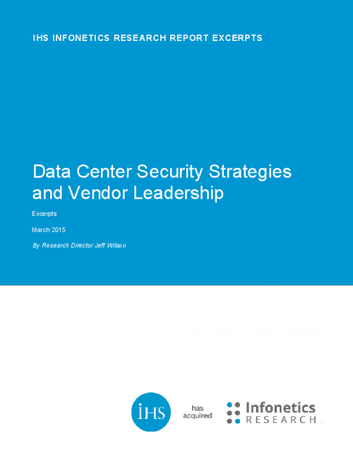 Data Center Security Strategies and Vendor Leadership Report