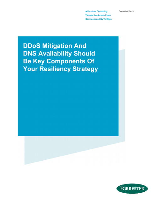 DDoS Mitigation And DNS Availability Should Be Key Components of Your Resiliency Strategy