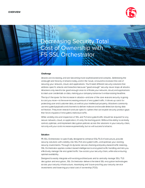Decreasing Security Total Cost of Ownership with F5 SSL Orchestrator