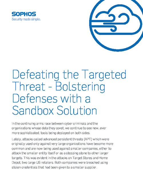 Defeating the Targeted Threat: Bolstering Defenses with a Sandbox Solution