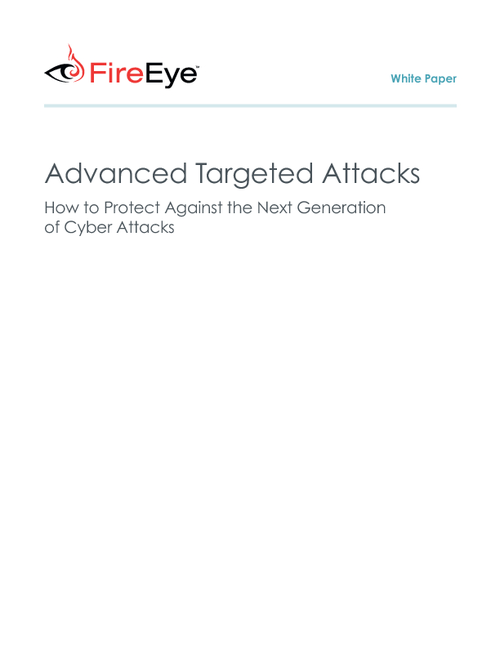 Defend against the Next Generation of Advanced Targeted Attacks
