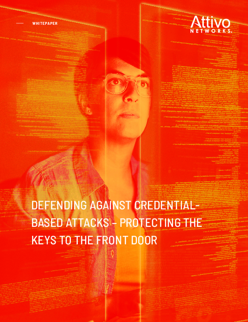 Defending Against Credential Based Attacks – Protecting the Keys to the Front Door