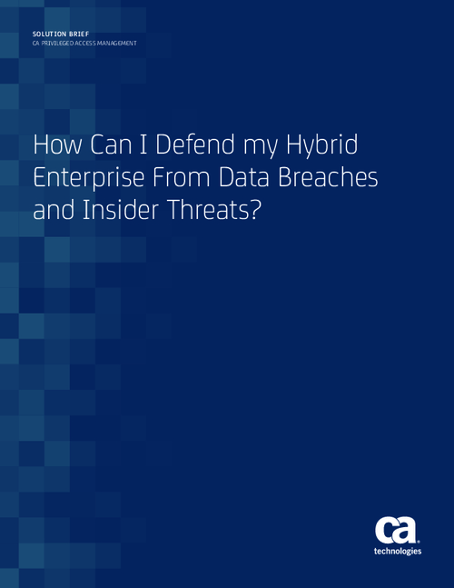 Defending Your Hybrid Enterprise From Data Breaches and Insider Threats
