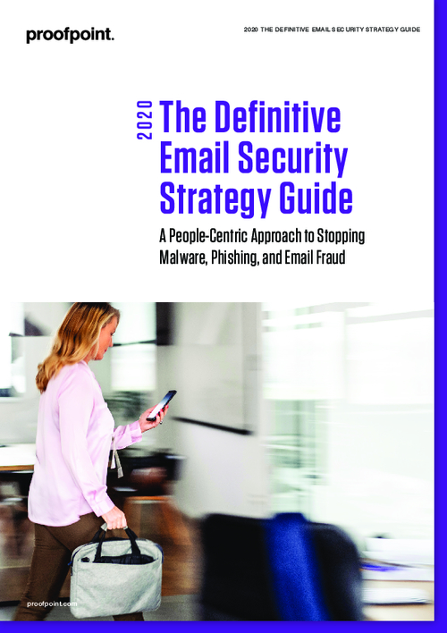 The Definitive Email Security Strategy Guide 2020