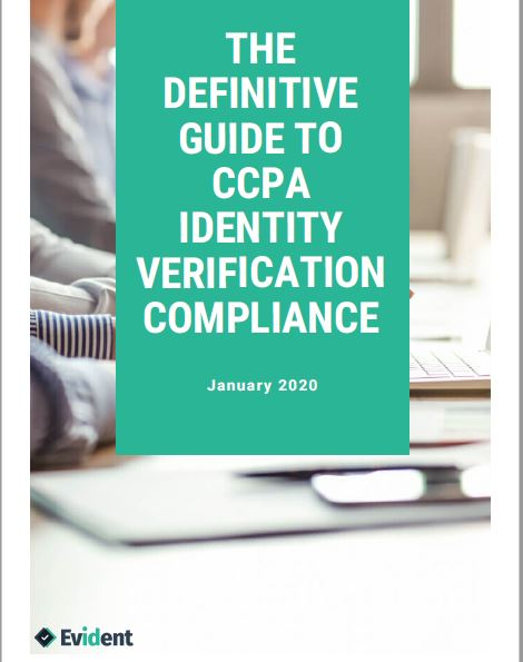 The Definitive Guide to CCPA Identity Verification Compliance