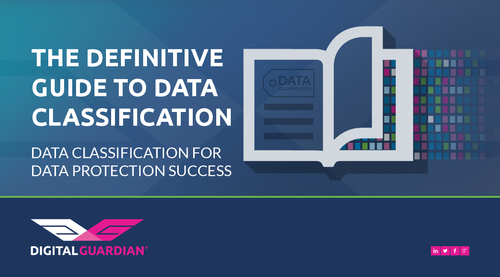 The Definitive Guide to Data Classification for Data Protection Success