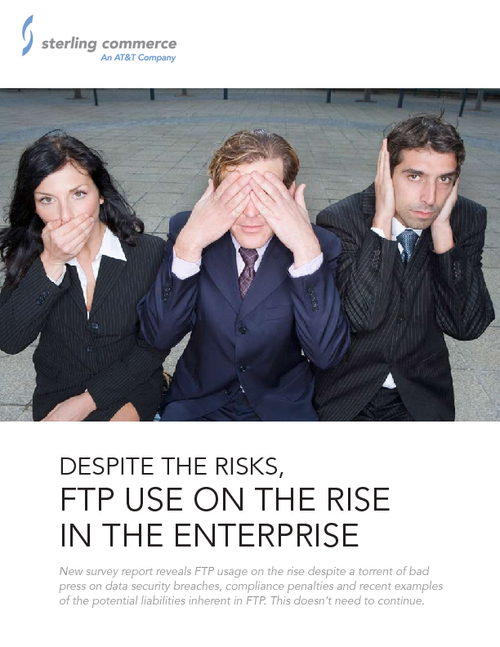 Despite the Risks, FTP Use on the Rise in the Enterprise
