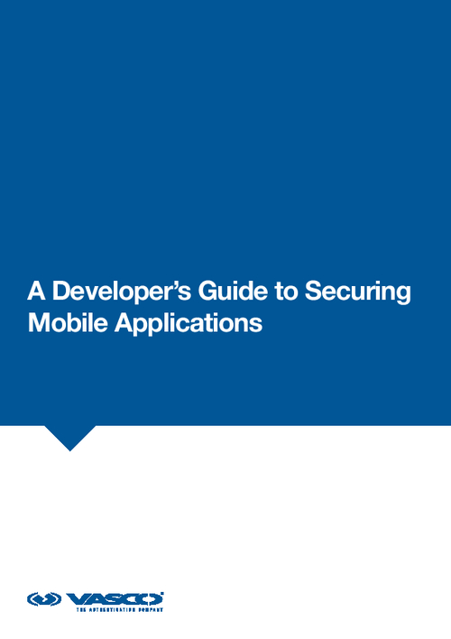 A Developer's Guide to Securing Mobile Applications