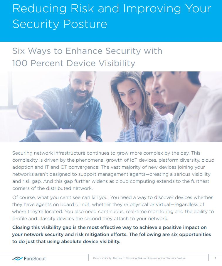 Device Visibility: The Key to Reducing Risk and Improving Your Security Posture