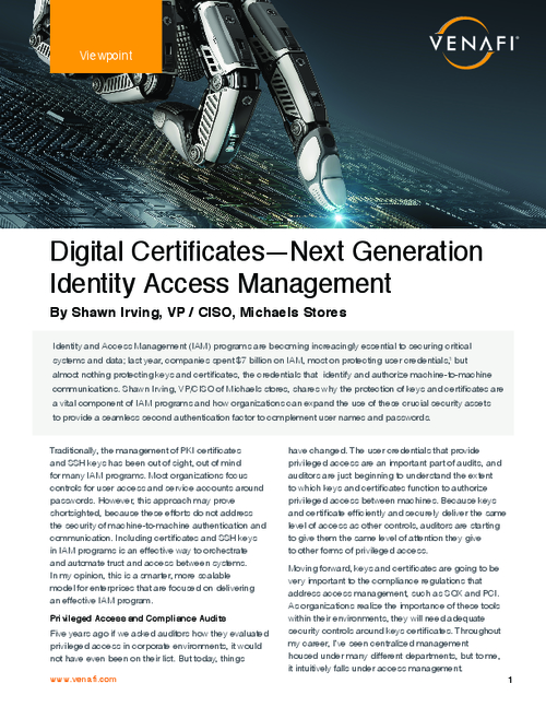 Digital Certificates: Next Generation Identity Access Management