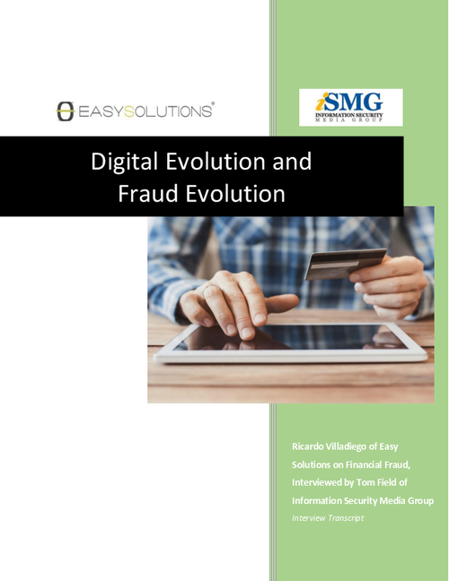 Digital Evolution and Fraud Evolution: How to Keep Up with the Changing Times