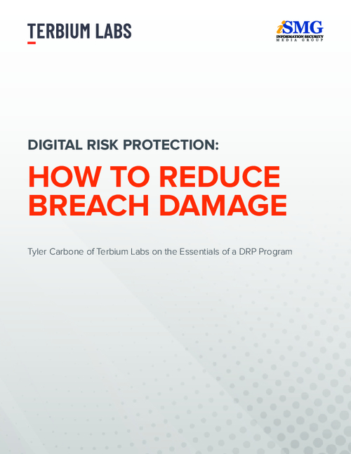 Digital Risk Protection: How to Reduce Breach Damage