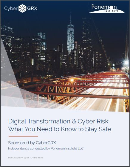 Digital Transformation & Cyber Risk: What You Need to Know to Stay Safe