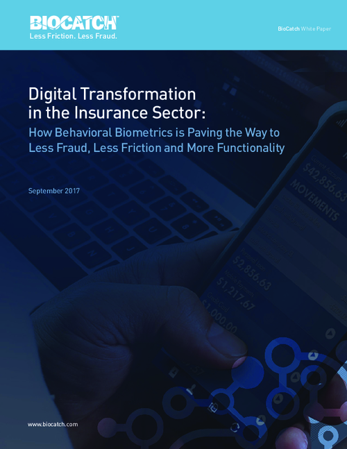 The Insurance Industry's Need For Digital Transformation: Fraud, Friction, and Functionality