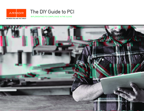 The DIY Guide to PCI: Implementing PCI Compliance in the Cloud