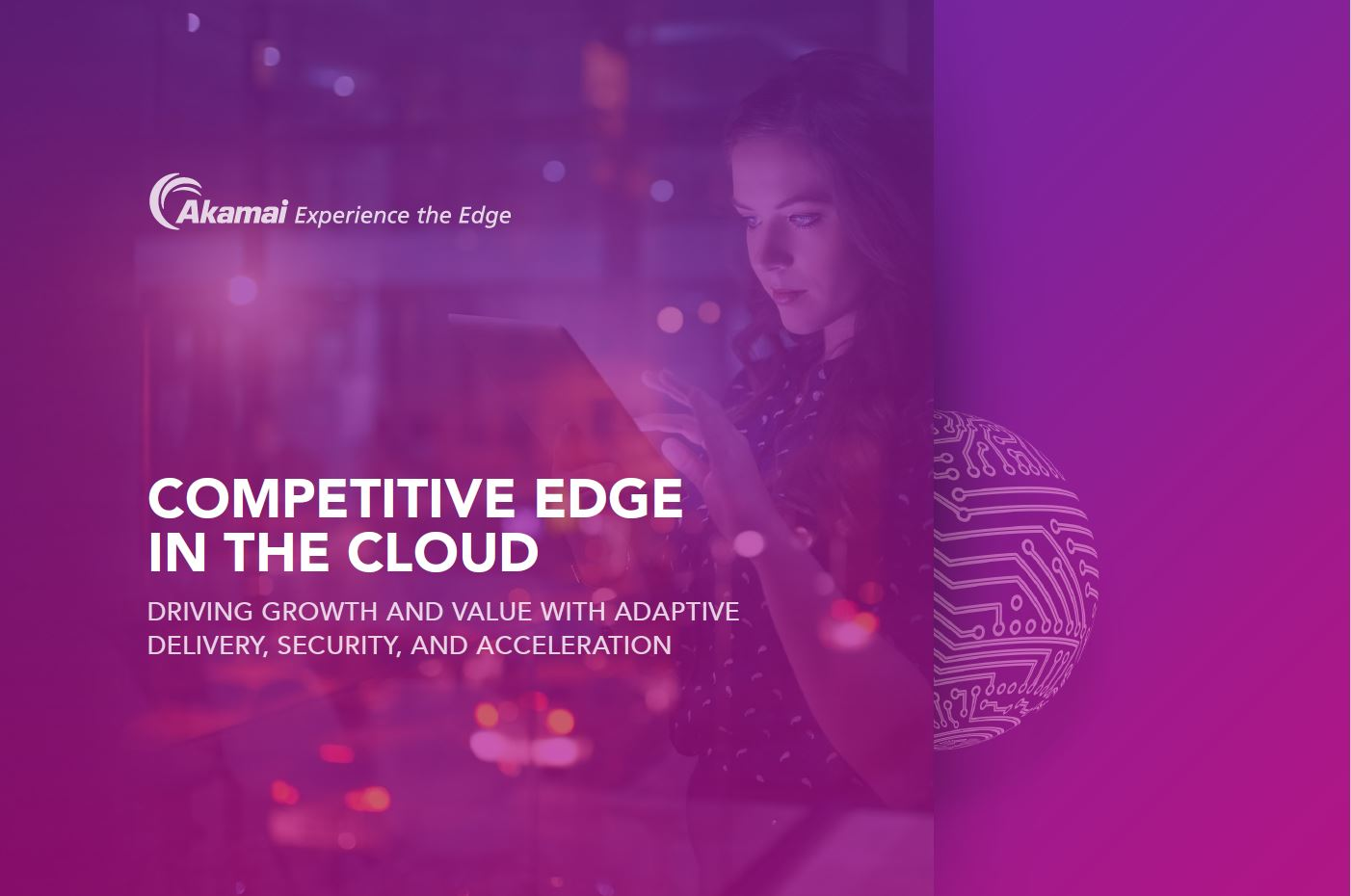 Drive Growth with Adaptive Cloud Delivery and Security