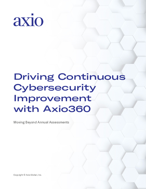 Driving Continuous Cybersecurity Improvement with Axio360