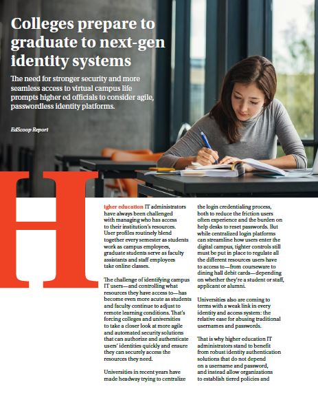 EdScoop Special Report: Colleges prepare to graduate to next-gen identity systems