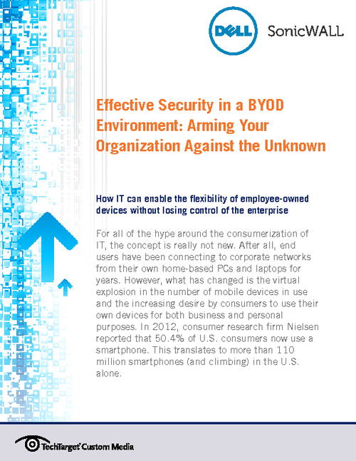 Effective Security in a BYOD Environment: Arming Your Organization Against the Unknown