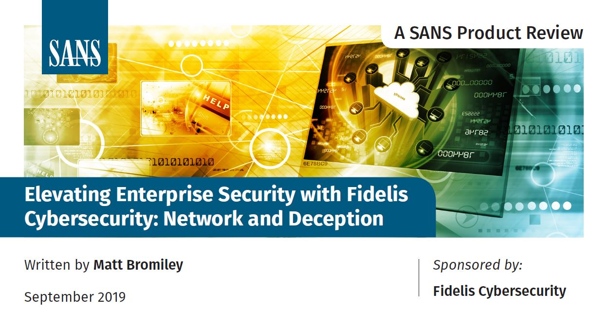 Elevating Enterprise Security with Fidelis Cybersecurity: Network and Deception