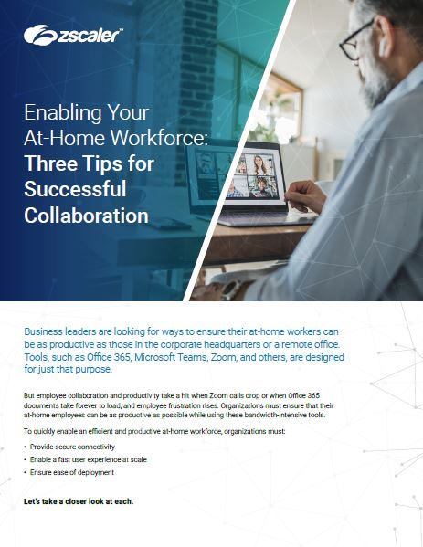 Enabling Your At-Home Workforce: 3 Tips for Successful Collaboration
