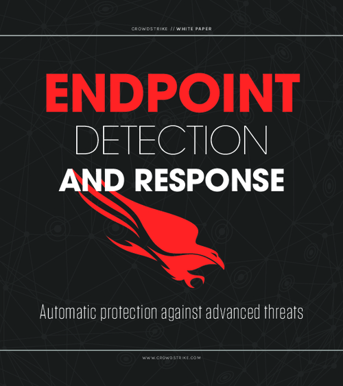 Endpoint Detection and Response: Automatic Protection Against Advanced Threats