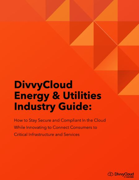 Energy & Utilities: Staying Secure & Compliant In the Cloud
