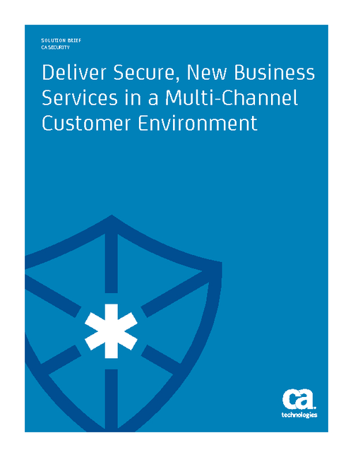 Engage Customers Securely Across Multiple Channels