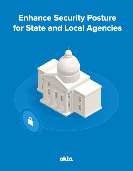 Enhance Security Posture for State and Local Agencies