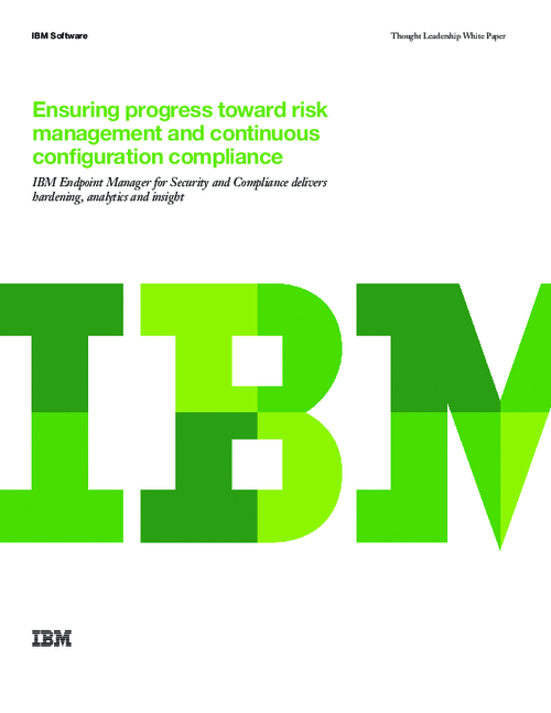 Ensuring Progress Toward Risk Management and Continuous Configuration Compliance
