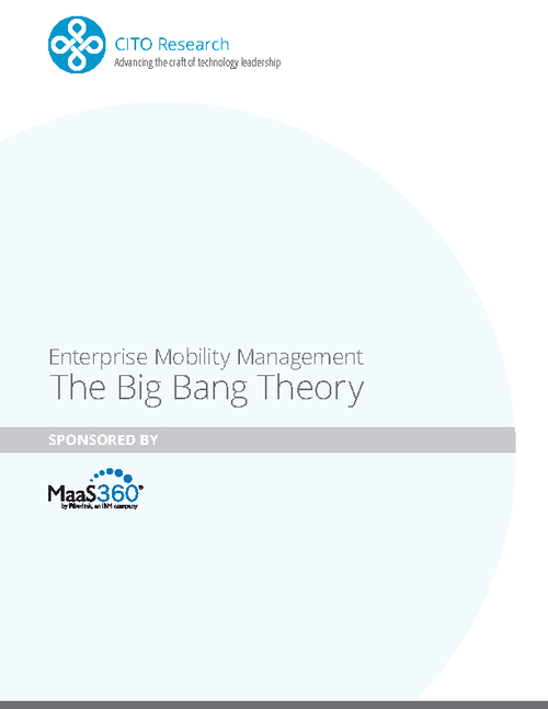 Enterprise Mobility Management: The Big Bang Theory
