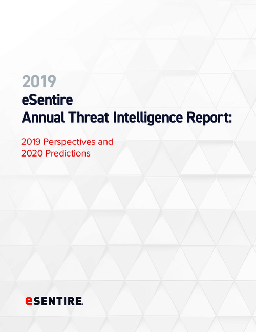 eSentire Annual Threat Intelligence Report: 2019 Perspectives and 2020 Predictions