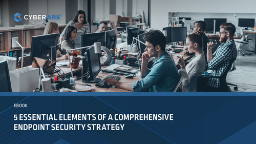 Essential Elements of a Comprehensive Endpoint Security Strategy
