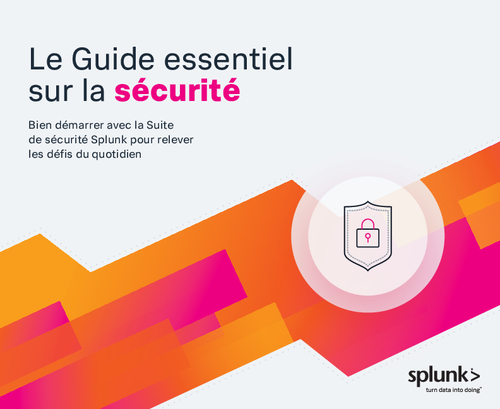 The Essential Guide to Security (French Language)