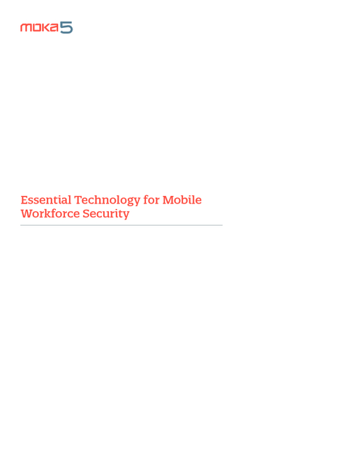 Essential Technology for Mobile Workforce Security