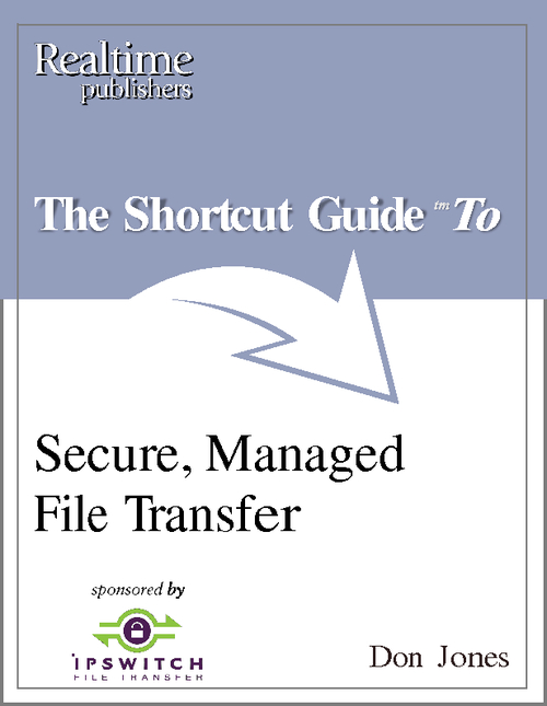 Evaluating & Selecting a Secure, Managed File Transfer Solution