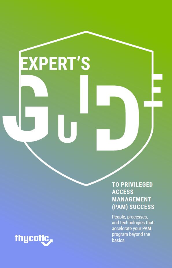 Expert's Guide to Privileged Access Management (PAM) Success