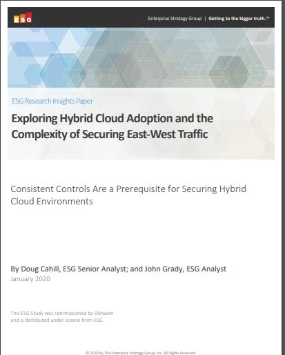 Exploring Hybrid Cloud Adoption & the Complexity of Securing East-West Traffic
