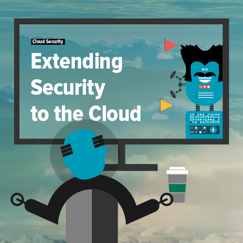 Extending Security to the Cloud