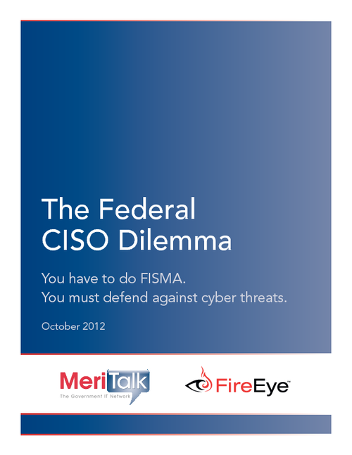 The Federal CISO Dilemma: FISMA Compliance & Advanced Persistent Threats (APTs)