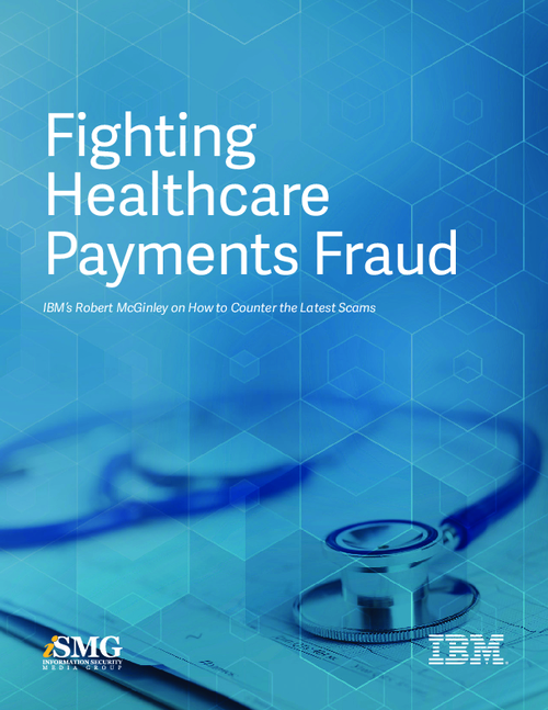 Fighting Healthcare Payments Fraud