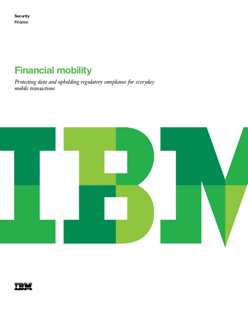 Financial Mobility: Protecting Data and Upholding Regulatory Compliance for Mobile Transactions