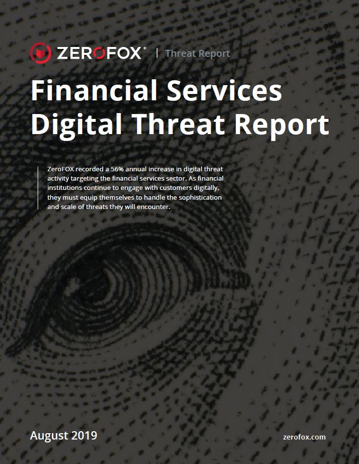 Financial Services Digital Threat Report | 2019