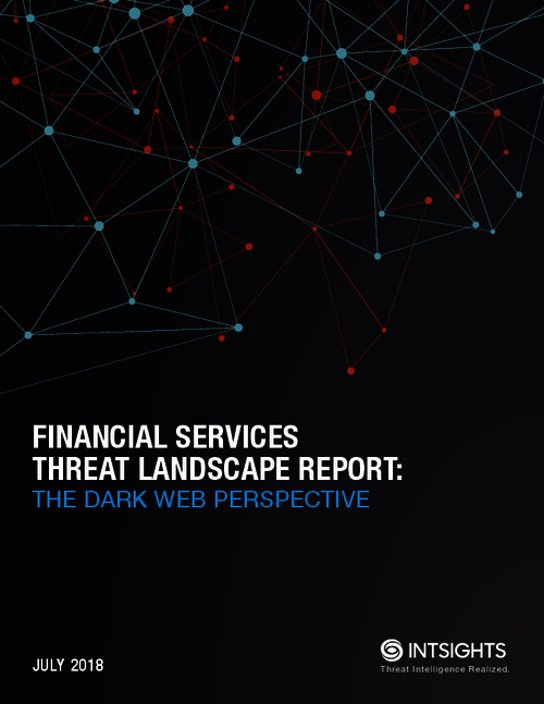 An Inside Look at How Cybercriminals Target Financial Services & Banking Organizations