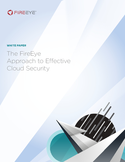 The FireEye Approach to Effective Cloud Security